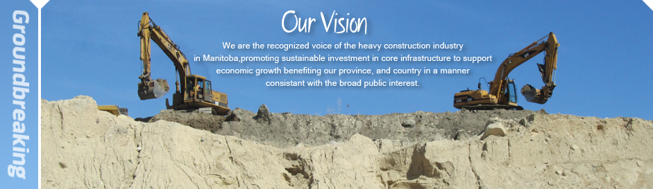 Vision and Mission - Manitoba Heavy Construction Association